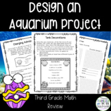 Design an Aquarium-A Third Grade Math Project