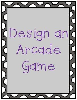 Design an Arcade Game