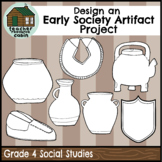 Design an Early Society Artifact Project (Grade 4 Social Studies)