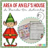 Design an Elf's House: Hands-On Practice with Area and Multiplying Fractions