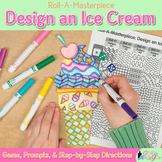 Summer Activities: Design an Ice Cream Game, Art Sub Plans, & Writing Prompts