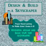 Design and Build a Skyscraper