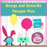 Design and Describe Attributes of Polygon Pets