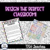 Design the Perfect Classroom