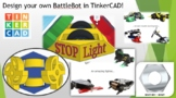 Design your own BattleBot in TinkerCAD! Distance learning