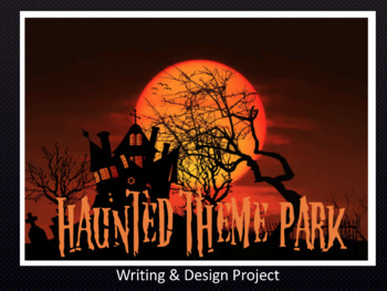 Design your own Haunted Theme Park: Writing & Design Project