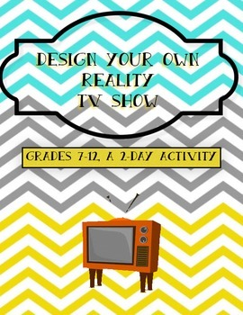 Design your own reality TV show