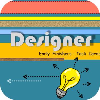 Designer - Early Finishers Task Cards