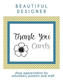 Designer Thank You Cards for Volunteers, Parents and Staff