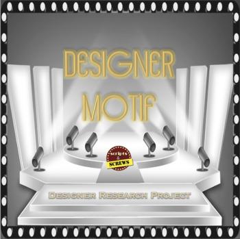 Designer Motif - A Theatrical Designer Research Project