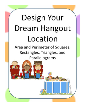 Designing A Dream Hangout Location Using Area and Perimeter