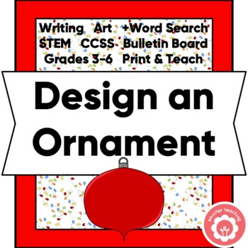 Designing A Holiday Ornament: Writing, Art, STEM