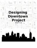 Designing Downtown CCSS 7.G.5