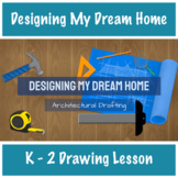 Designing My Dream Home | K - 2 Art Lesson | Distance Lear