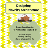 Designing Novelty Architecture - Project Based Learning