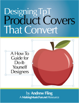 Designing TpT Product Covers That Convert  Free Digital Print Book