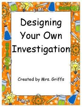 Designing Your Own Investigation