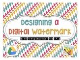 Designing a Digital Watermark
