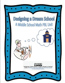 Designing a Dream School: A Middle School PBL Unit