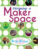 Designing a Maker Space & Implementing STEAM and STEM thro