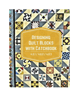 Designing a Quilt Block with Catchbook