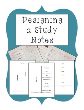 Designing a Study Notes