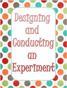 How to Conduct an Experiment!
