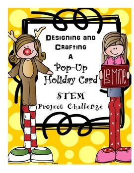 Designing and Crafting a Pop-Up Holiday Card STEM Project Challenge