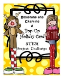 Designing and Crafting a Pop-Up Holiday Card STEM Project