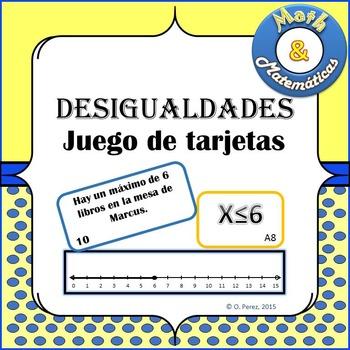 Desigualdades, juego de tarjetas - Inequalities Matching Cards Spanish
