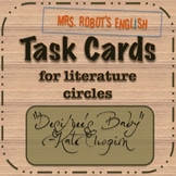 Desiree's Baby: Task Cards for Literature Circles