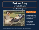 """""""Desiree's Baby"""" by Kate Chopin: Annotation Organizer"""