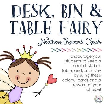 Desk Fairy, Bin Fairy & Cubby Fairy Rewards