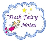 Desk Fairy Notes - Positive reinforcement for tidy desks
