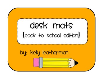 Desk Mats {Back to School Edition}