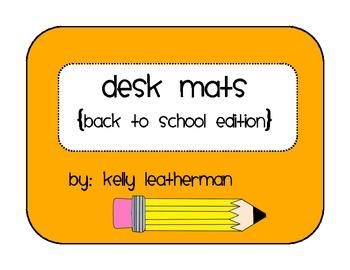 Desk Mats {Back to School Edition}