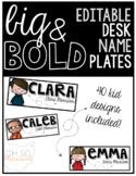 Desk Name Plates [BIG & BOLD!] and EDITABLE!