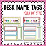 Desk Name Tags - Polka Dots Name Tags Editable