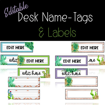 Desk Name Tags and Labels **Succulents and Cactus ** Editable Class Decor  **