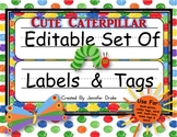 Desk Plates, Labels, Tags & More!  ***EDITABLE*** ~Cute Caterpillar Theme~