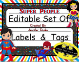 Desk Plates, Labels, Tags & More!  ***EDITABLE*** ~Super People Theme~
