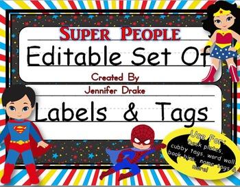 Desk Plates, Labels, Tags & More!  ***EDITABLE*** ~Super People Theme~