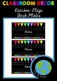 CLASSROOM DECOR - Desk Plates (Rainbow Flags) EDITABLE