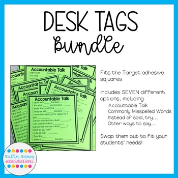Desk Tags Bundle: 7 options of student-friendly reminders!