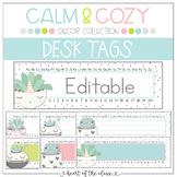 Desk Tags {Editable} - Calm & Cozy Collection