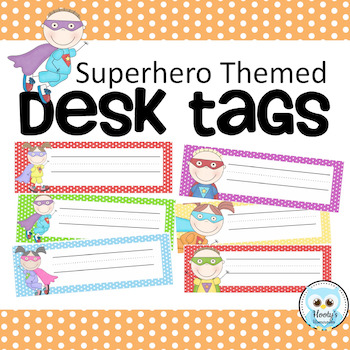 Desk Tags - Superhero Themed