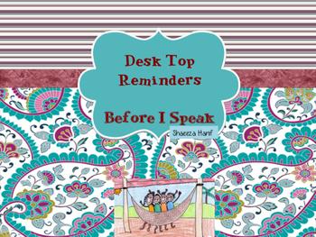 Desk Top Reminders - Before I speak