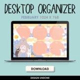Desktop Organizer - February 2021 - Wallpaper Organizer with Calendar