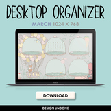 Desktop Organizer - March 2021 - Wallpaper Organizer with Calendar