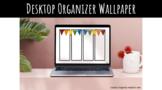 Desktop Organizer Wallpaper - Flags
